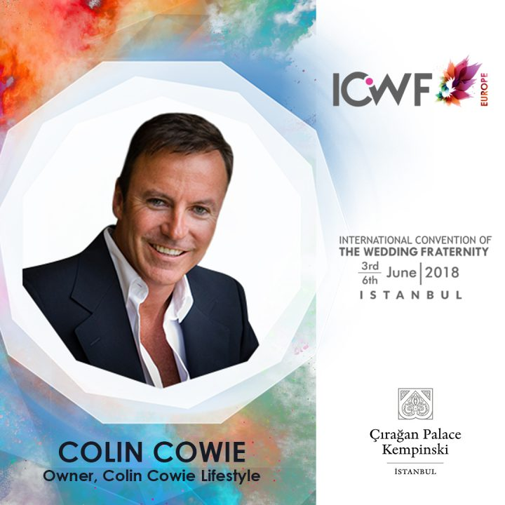 COLIN COWIE – Owner, Colin Cowie Lifestyle